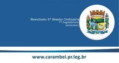 Resultado da 5ª Sessão Ordinária 23/03/2021